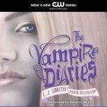 The Vampire Diaries: Dark Reunion, L. J. Smith