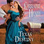Texas Destiny, Lorraine Heath