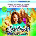 Judy Moody and the Not Bummer Summer, Megan McDonald