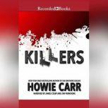 Killers, Howie Carr