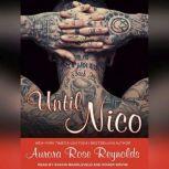 Until Nico, Aurora Rose Reynolds