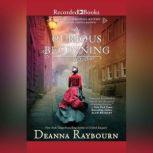 A Curious Beginning, Deanna Raybourn