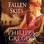 Fallen Skies A Novel, Philippa Gregory
