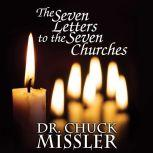 The Seven Letters to the Seven Churches, Chuck Missler