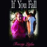If You Fall, Tracey Litfin