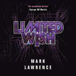 Limited Wish, Mark Lawrence
