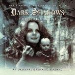 Dark Shadows - The Doll House, James Goss