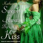 Swept Away by a Kiss, Katharine Ashe