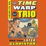 See You Later, Gladiator #9, Jon Scieszka