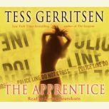 The Apprentice: A Rizzoli & Isles Novel, Tess Gerritsen