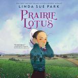 Prairie Lotus, Linda Sue Park