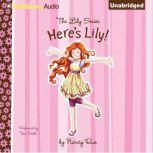 Here's Lily, Nancy Rue