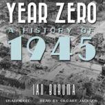 Year Zero A History of 1945, Ian Buruma