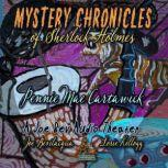Mystery Chronicles of Sherlock Holmes, Extended Edition A Quintet Collection of Short Stories, Pennie Mae Cartawick