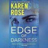 Edge of Darkness, Karen Rose