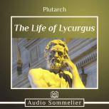 The Life of Lycurgus, Plutarch