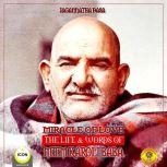 Miracle Of Love - The Life & Words of Neem Karoli Baba, Jagannatha Dasa