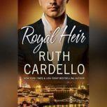 Royal Heir, Ruth Cardello