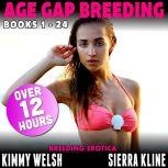 Age Gap Breeding Books 1 - 24 : 24-Pack (Over 12 Hours of Breeding Erotica), Kimmy Welsh