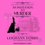 An Invitation To Murder, Leighann Dobbs