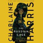 The Russian Cage, Charlaine Harris