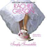 Simply Irresistible, Rachel Gibson