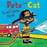 Pete the Cat: Firefighter Pete, James Dean