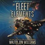 Fleet Elements, Walter Jon Williams