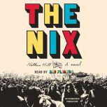 The Nix, Nathan Hill