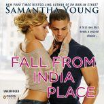 Fall From India Place, Samantha Young