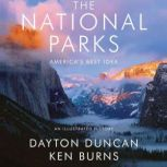The National Parks America's Best Idea, Dayton Duncan