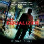 The Equalizer, Michael Sloan