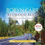Redwood Bend, Robyn Carr