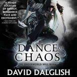 A Dance of Chaos, David Dalglish