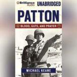 Patton Blood, Guts, and Prayer, Michael Keane