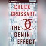The Gemini Effect, Chuck Grossart