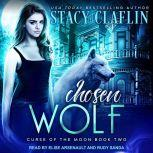 Chosen Wolf, Stacy Claflin