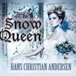 The Snow Queen, Hans Christian Andersen