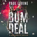 Bum Deal, Paul Levine