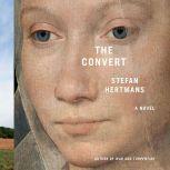 The Convert A Novel, Stefan Hertmans