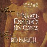 The Naked Emperor's New Clothes, Rod Mandelli