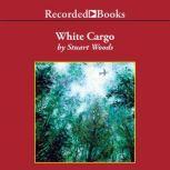White Cargo, Stuart Woods