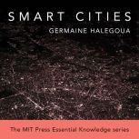 Smart Cities, Germaine Halegoua