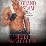 Grand Slam, Heidi McLaughlin