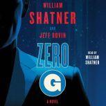 Zero-G: Book 1, William Shatner