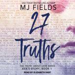 27 Truths Ava's Story, MJ Fields
