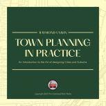 Town Planning in Practice, Raymond Unwin