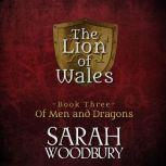 Of Men and Dragons, Sarah Woodbury