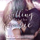 Falling for the Rookie, Trish Ann Williford
