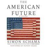 The American Future, Simon Schama